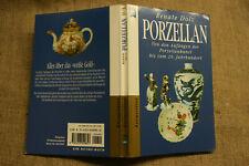 Sammlerbuch altes Porzellan Porzellanfiguren Porzellanmarken Dekore Formen Dolz