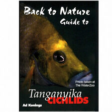 Back To Nature Guide To Tanganyika Cichlids Book By Ad Konings