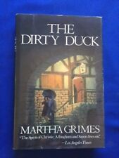 THE DIRTY DUCK - FIRST EDITION BY MARTHA GRIMES