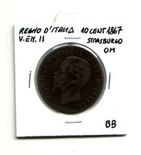 Regno d'Italia 10 centesimi  1867 Strasburgo OM  V.Emanuele II   BB   (m1081)