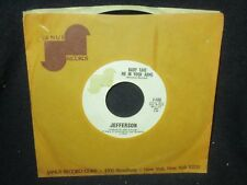 "Jefferso ""Baby Take Me In Your Arms/I Fell Flat on My Face"" 45"