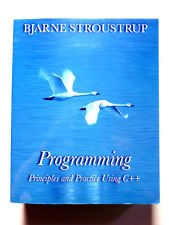 Programming : Principles and Practice Using C++ by Bjarne Stroustrup (2008,...