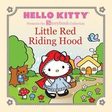 Hello Kitty Presents the Storybook Collection: Little Red Riding Hood (Hello Ki