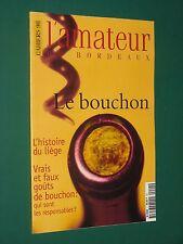 L'Amateur de Bordeaux cahiers 1998 : Le Bouchon