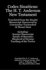Lost Bible Found! - Codex Sinaiticus: H. T. Anderson New Testament