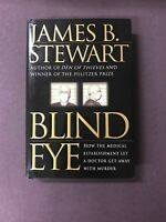 Blind Eye By James Stewart, HB 1st Edition SIGNED
