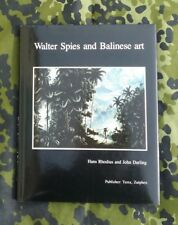 Walter Spies and Balinese Art ~ Hans Rhodius & John Darling