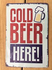"New ""Cold Beer Here!"" Red White & Blue Tin Metal Sign Bar / Wall Decor 12""x8"""