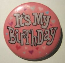 Insignia Pin 50 mm insignia de cumpleaños es mi cumpleaños-Rosa
