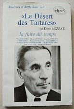 Le Désert des Tartares D BUZZATI La fuite du temps Ellipses 1985