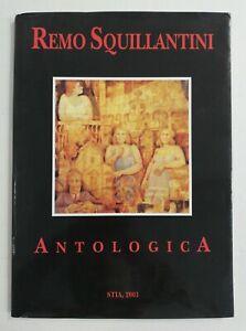 Remo Squillantini mostra opere 2001 Stia Arezzo CATALOGO LIBRO ARTE grecoarte