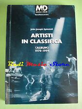 BOOK LIBRO J. Spinetoli ARTISTI IN CLASSIFICA album 1970-1996 M&D no cd lp dvd