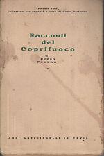 RACCONTI DEL COPRIFUOCO. R. Pezzani, Artigianelli, Pavia