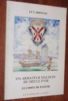 Saint-Malo LE COMTE DE PLOUËR, UN ARMATEUR MALOUIN DU SIECLE D'OR Carrouge 23-24