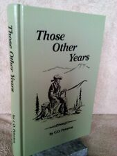"""""""Those Other Years"""" by C.O. Peterson Signed by Author"""