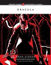 Dracula: Writer's Digest Annotated Classics: By Bram Stoker, Mort Castle