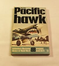 Ballantine's Illustrated History  Weapons Book No. 14 Pacific Hawk
