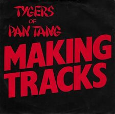 "TYGERS OF PAN TANG-Making Tracks/What You Sayin' UK 7"" EX Cond"