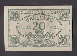 CROATIA  20 Filira 1919  VF/XF   Local note for city of Karlovac  / Combine post