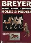 Breyer Horses Riders Animals (1950-1995) Molds Dates Models Values / SIGNED Book
