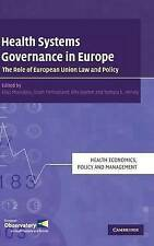 Health Systems Governance in Europe: The Role of European Union Law and Policy (