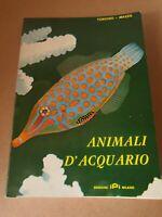 Libro Animali d'acquario - Torchio Mazza
