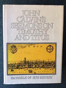 Calvin's - Sermons: Timothy & Titus - Facsimile (English 1579) Banner of Truth