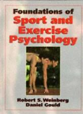 Foundations of Sport and Exercise Psychology,Robert S. Weinberg, Daniel Gould