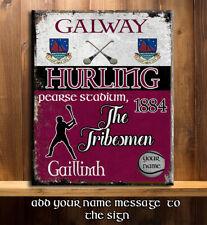 PERSONALISED GALWAY GAA HURLING GAELIC SPORT VINTAGE Metal Sign RS351
