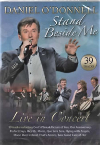 DANIEL O'DONNELL - STAND BESIDE ME - LIVE IN CONCERT - DVD - Plays In All Region