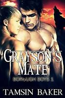 Grayson's Mate (The Borough Boys) (Volume 1) by Baker, Tamsin