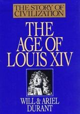 The Age of Louis XIV: A History of European Civilization in the Period of Pasca