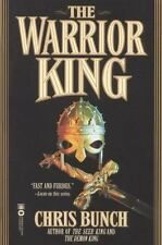 The Warrior King: By Bunch, Chris