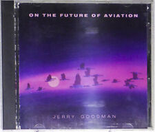 Jerry Goodman  – On The Future Of Aviation  (1985)