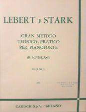 LEBERT E STARK - Gran metodo per pianoforte - vol 3 - ed Carisch