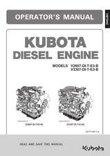KUBOTA V2607 V3307 DI-T-E3-B ENGINE OPERATORS MANUAL REPRINT COMB BOUND
