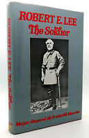 Maurice, Maj Gen Frederick ROBERT E. LEE  The Soldier 1st Edition 1st Printing