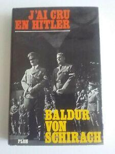 J'AI CRU EN HITLER BALDUR VON SCHIRACH depot legal 4e trimestre 1968