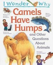 I Wonder Why Camels Have Humps by Anita Ganeri (1997) - NEW - LQQK
