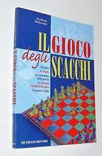 f. delacourt IL GIOCO DEGLI SCACCHI de vecchi editore ( 2003 )