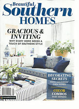 BEAUTIFUL SOUTHERN HOMES MAGAZINE, 2017  GRACIOUS & INVITING  DECORATING SECRETS