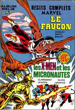 ALBUM RELIE N°3 RECIT COMPLET MARVEL LE FAUCON - LES XMENS ET LES MICRONAUTES