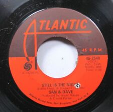 Soul 45 Sam And Dave - Still Is The Night / Can'T You Find Another Way On Atlant