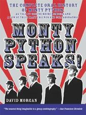 Monty Python Speaks!: The Complete Oral History of Monty Python, as Told by t...