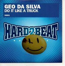 (764C) Geo Da Silva, Do It Like A Truck - DJ CD