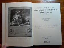 Steel's Elements of Mastmaking Sailmaking & Rigging Claude Gill HC w/5 Inserts