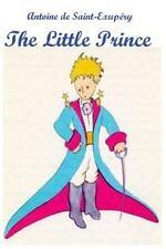 Little Prince: By De Saint-Exup?ry, Antoine
