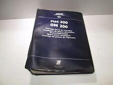 Catalogo ricambi originale Fiat  Om 300, edizione 1976 [3518.17]