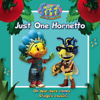 Fifi and the Flowertots - Just One Hornetto: Read-to-Me Storybook, , Very Good B