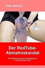RedTube-Abmahnskandal : Eine Betrachtung Aus Technologischer und Juristischer...
